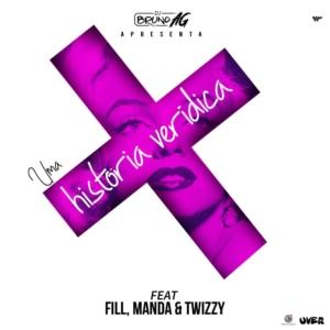 DJ Bruno AG – Uma História Verídica Feat Fill, Manda & Twizzy