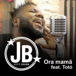 Jeff Brown – Ora Mamã Feat Totó