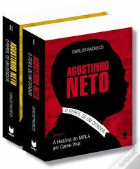 Livro Agostinho NetoO Perfil De Um Ditador Carlos Pacheco