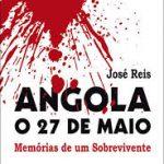Livro Angola O 27 De Maio De Jose Reis 2