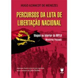 Livro Percursos Da Luta De Libertação Nacional Hugo Menezes