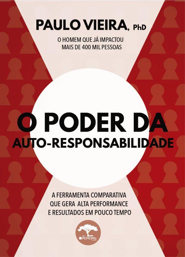 Livro O Poder da Auto-Responsabilidade Paulo Vieira
