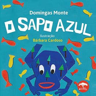 Livro O Sapo azul Domingas Monte