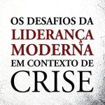 DESAFIOS-DA-LIDERANÇA-EM-TEMPOS-DE-CRISE_2