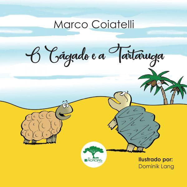 Livro O Cágado e a Tartaruga Marco Coiatelli