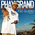 Phay Grand – Pão Burro (2ª Via) [2007][3]