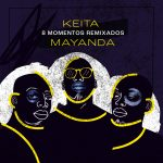 Keita Mayanda – Capa – 8 Momentos Remixados