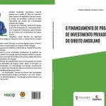 CAPA_O FINANCIAMENTO DE PROJECTOS DE INVESTIMENTO PRIVADO À LUZ DO DIREITO ANGOLANO (1)